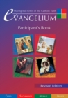 Image for Evangelium Participant's Book : Sharing the Riches of the Catholic Faith