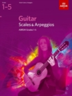 Image for Guitar Scales and Arpeggios, Grades 1-5