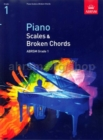 Image for Piano Scales & Broken Chords, Grade 1