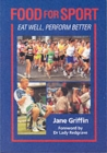 Image for Food for sport  : eat well, perform better