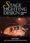 Image for Stage lighting design  : a practical guide