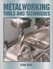 Image for Metalworking  : tools and techniques