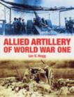 Image for Allied artillery of World War One