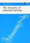 Image for The necessity of informal learning