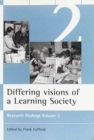 Image for Differing visions of a learning society  : research findingsVol. 2