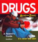 Image for Drugs  : a parent's guide