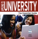 Image for Applying to university  : the essential guide