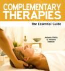 Image for Complementary therapies  : the essential guide