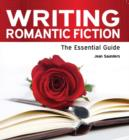 Image for Writing romantic fiction  : the essential guide