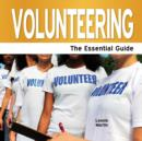 Image for Volunteering  : the essential guide