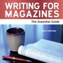Image for Writing for magazines  : the essential guide