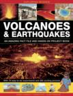 Image for Volcanoes & earthquakes  : an amazing fact file and hands-on project book