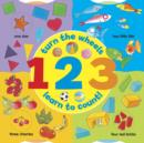 Image for 1, 2, 3  : turn the wheels, learn to count!