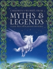Image for Children's stories from myths & legends  : classic tales from around the world