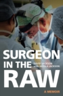 Image for Surgeon in the Raw