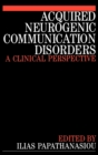 Image for Acquired neurogenic communication disorders  : a clinical perspective