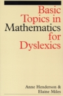 Image for Basic topics in mathematics for dyslexics