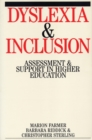 Image for Dyslexia and inclusion  : assessment and support in higher education