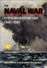 Image for The naval war in the Mediterranean, 1940-1943