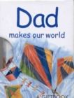 Image for Dad Makes Our World