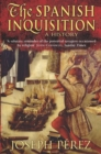 Image for The Spanish Inquisition  : a history