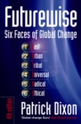 Image for Futurewise  : six faces of global change