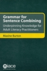 Image for Grammar for sentence combining