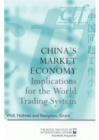 Image for China's Market Economy : Implications for the World Trading System
