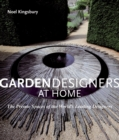 Image for Garden designers at home  : the private spaces of the world's leading designers
