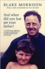 Image for And when did you last see your father?