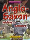 Image for Anglo-Saxon raiders and settlers