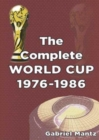 Image for The complete World Cup, 1976-1986