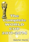 Image for The Complete World Cup 2011-2014