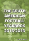 Image for The South American Football Yearbook 2015-2016