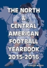 Image for The North & Central American Football Yearbook 2015-2016