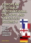 Image for European Football Line-Ups and Statistics : Finland to Germany : Volume 4