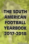 Image for The South American Football Yearbook 2017-2018