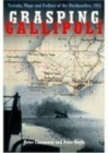 Image for Grasping Gallipoli  : terrain, maps and failure at the Dardanelles, 1915