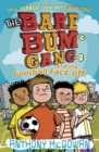 Image for The Bare Bum Gang and the football face-off