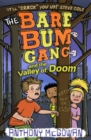 Image for The Bare Bum Gang and the Valley of Doom