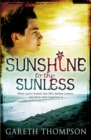 Image for Sunshine to the sunless