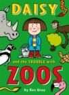 Image for Daisy and the trouble with zoos