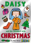 Image for Daisy and the trouble with Christmas