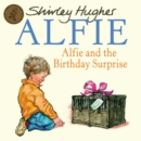 Image for Alfie and the birthday surprise