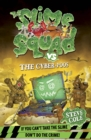 Image for The Slime Squad vs the cyber-poos