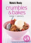 Image for Crumbles and Bakes : Sweet and Savoury