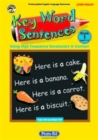 Image for Key Word Sentences : Using High Frequency Vocabulary in Context : Bk.1 : Scotland/N.Ireland Version