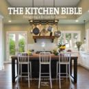 Image for The kitchen bible  : designing a recipe for success