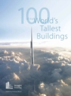 Image for One hundred of the world's tallest buildings.