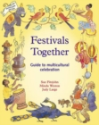 Image for Festivals Together : A Guide to Multi-Cultural Celebration